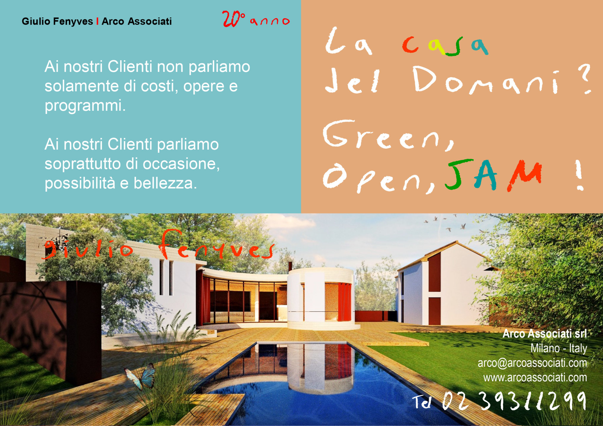 Arco Associati - La casa del domani? Green, Open, JAM!