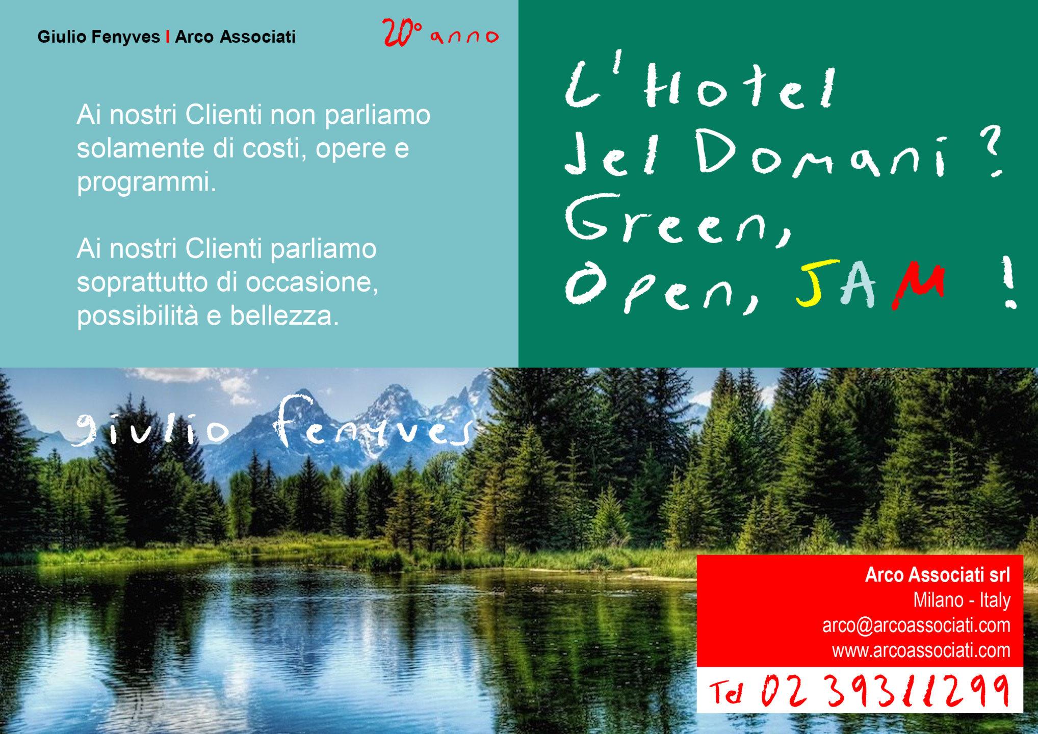 Arco Associati - L'hotel del domani? Green, Open, JAM!