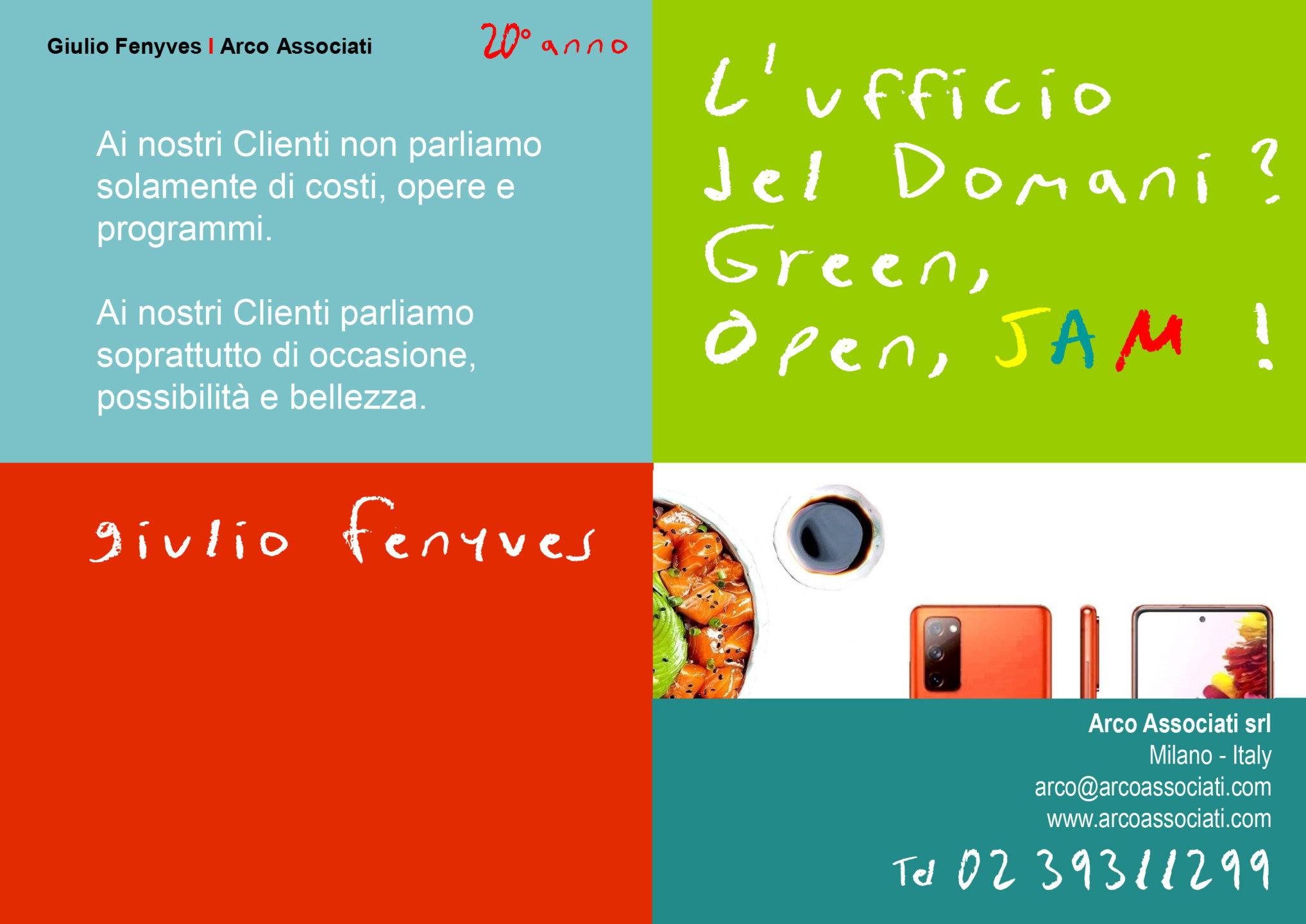 Arco Associati - L'ufficio del domani? Green, Open, JAM!